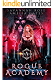 Rogue Academy: A Reverse Harem Paranormal Academy Romance (Rogue Vampire Academy Book 1)