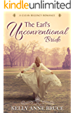 The Earl's Unconventional Bride: Regency Romance - A Clean and Wholesome Story