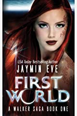 First World (A Walker Saga Book 1) Kindle Edition