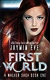 First World (A Walker Saga Book 1) (English Edition)