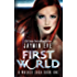 First World (A Walker Saga Book 1)