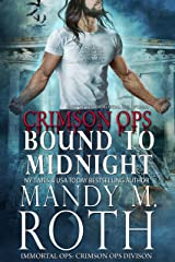 Bound to Midnight: An Immortal Ops World Novel (Crimson Ops Book 3) Kindle Edition