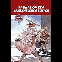 Kabaal om een varkensleren koffer (Bob Evers Book 21)