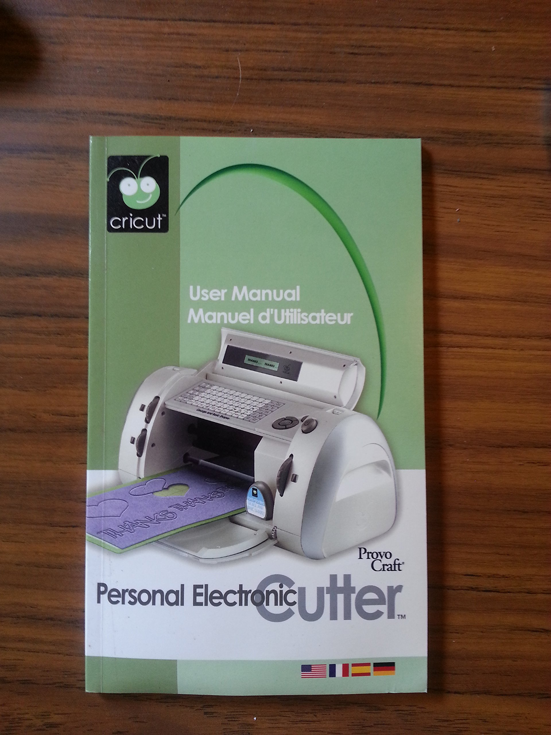 Cricut Personal Electric Cutter User Manual By Provo Craft: Amazon.com:  Books