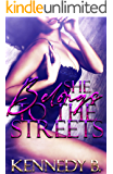 She Belongs to the Streets (Streets Series Book 1)