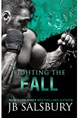 Fighting the Fall (The Fighting Series Book 4) Kindle Edition