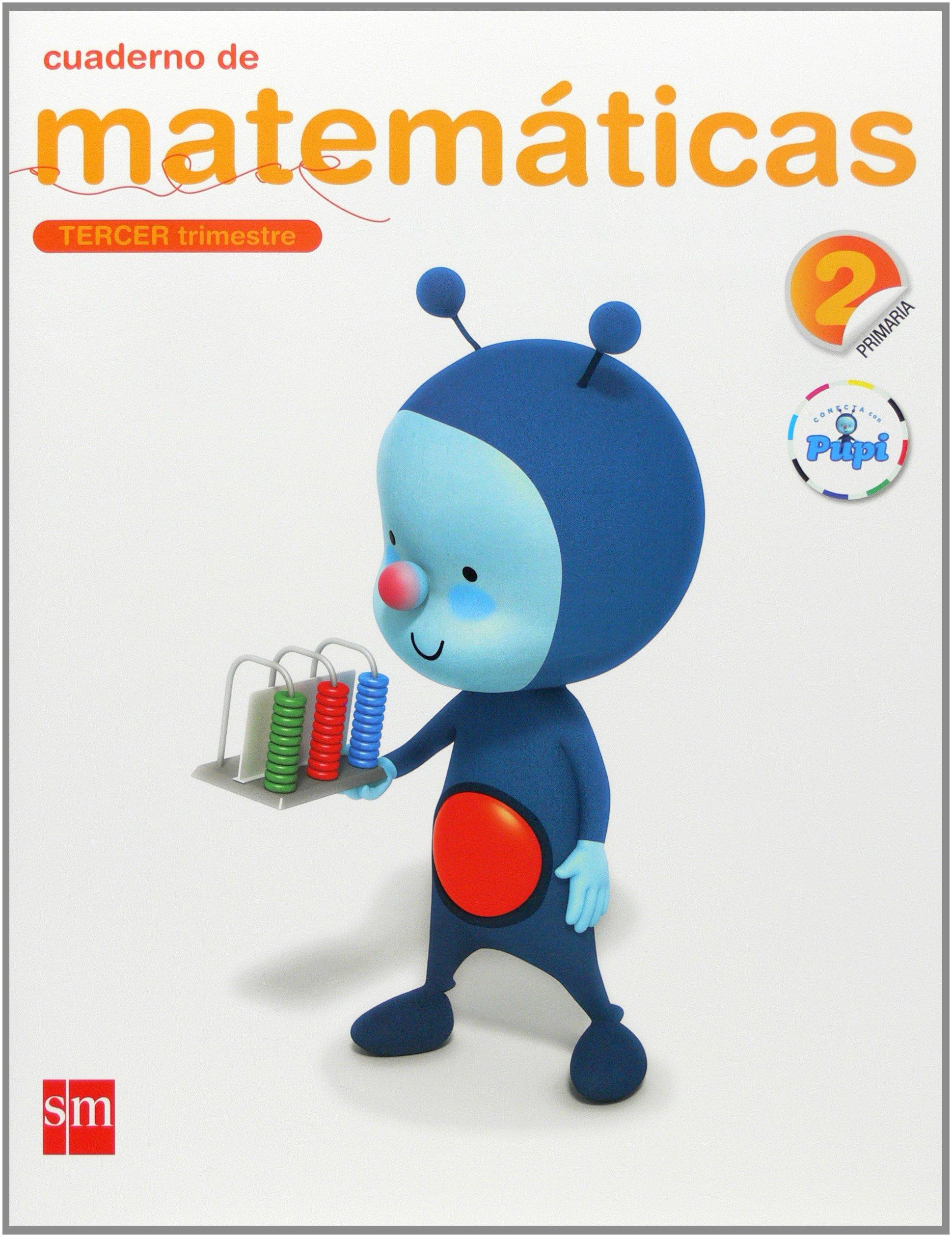 Cuaderno de matemáticas. 2 Primaria, 3 Trimestre. Conecta ...