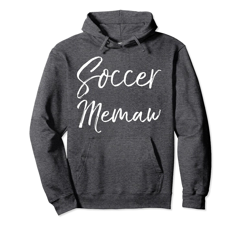 Soccer Memaw Hoodie Cute Soccer Grandma Hooded Sweatshirt-TH