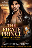 The Pirate Prince: Cat-Shifter Romance (A Dragon Lords World Story) (Lords of the Var Book 5) (English Edition)