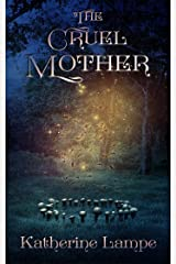 The Cruel Mother (Caitlin Ross Book 5) Kindle Edition