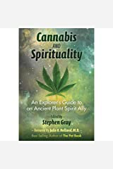 Cannabis and Spirituality: An Explorer's Guide to an Ancient Plant Spirit Ally Audible Audiobook