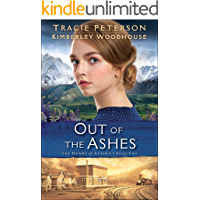 Out of the Ashes (The Heart of Alaska Book #2) (English Edition)