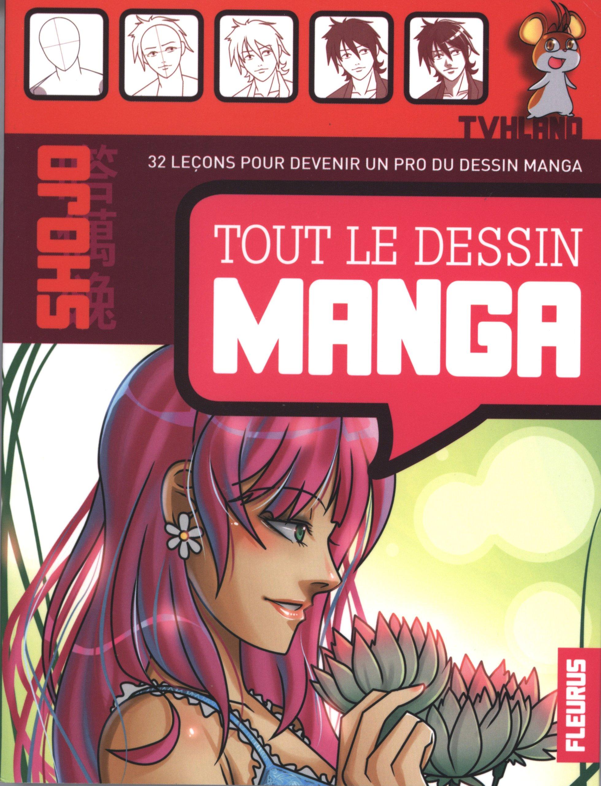 Tout le Dessin Manga Broché – 13 octobre 2011 Caroline et Ta Van Huy FLEURUS / B.D. 2215101806 TL2215101806