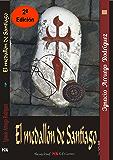El medallón de Santiago (Spanish Edition)