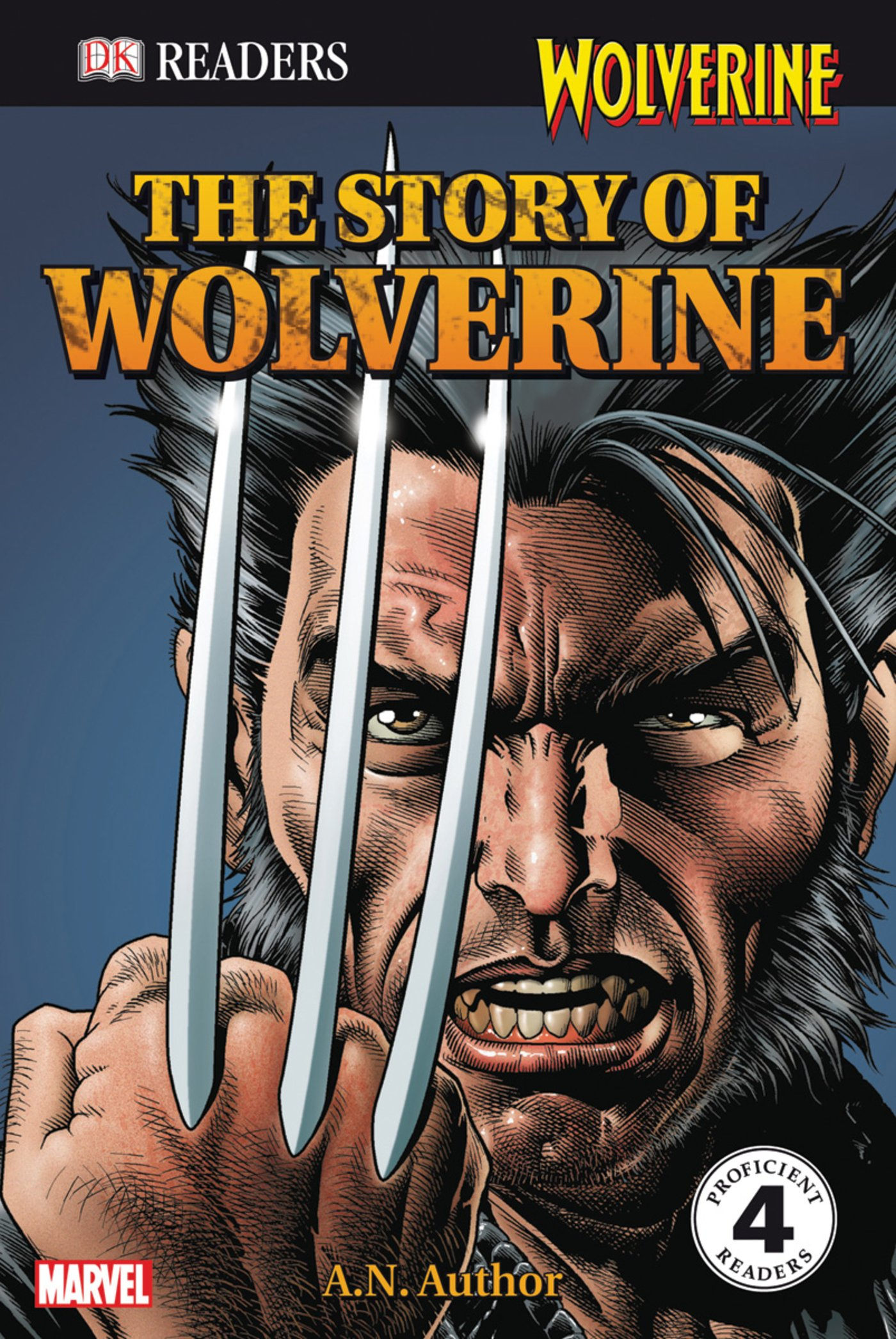 The Story of Wolverine (DK READERS) by Brand: DK Publishing