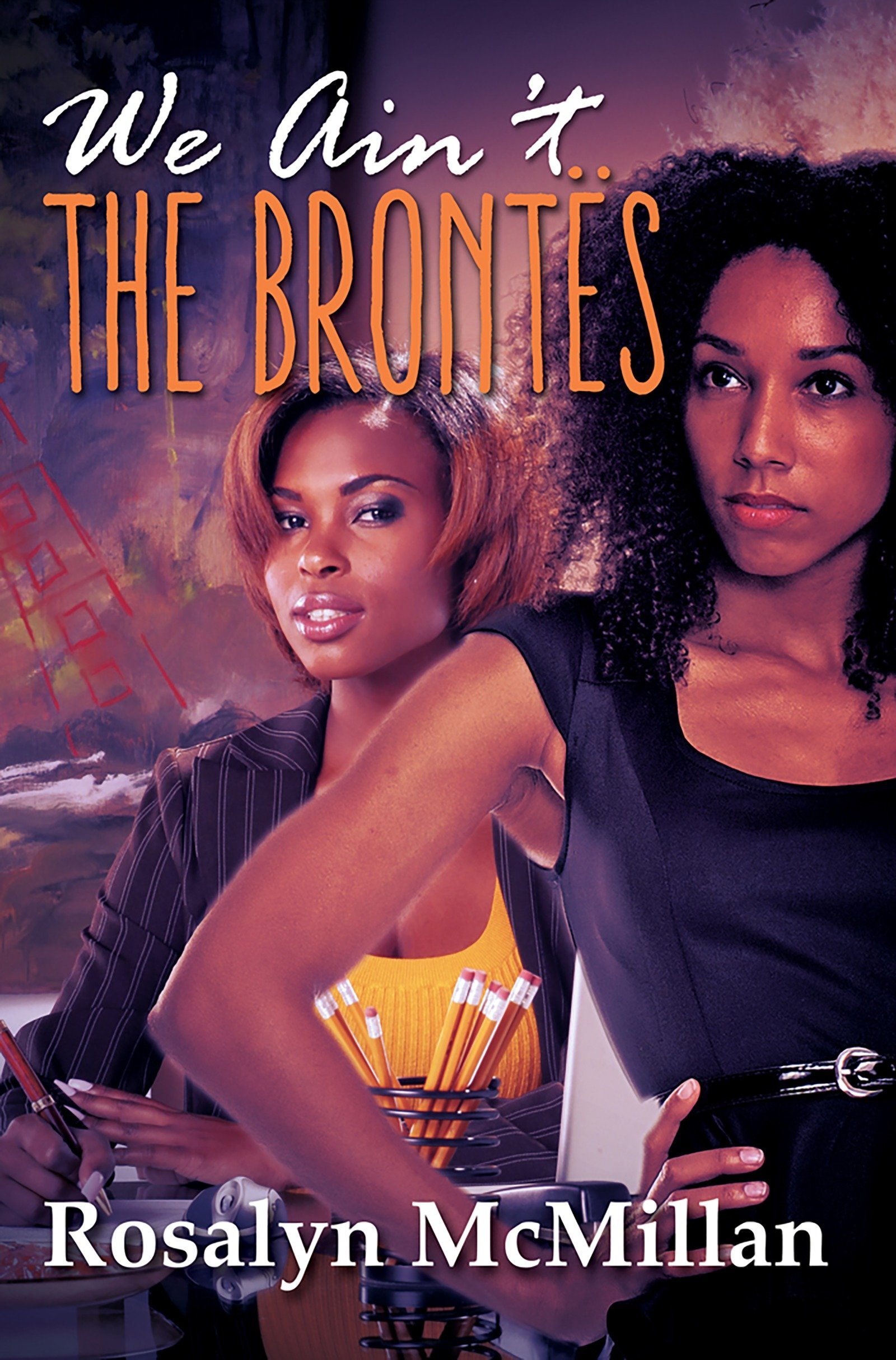 Read Online We Ain't the Brontes (Urban Renaissance) pdf epub