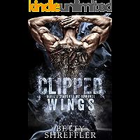 Clipped Wings : (A Kings MC Romance, Book 2, Standalone)