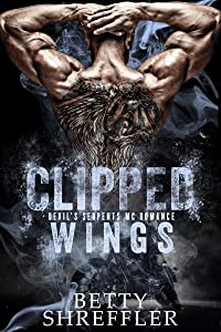 Clipped Wings : (A Kings MC Romance, Book 2, Standalone)