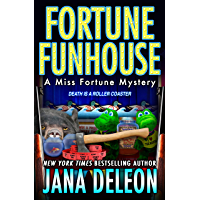 Fortune Funhouse (Miss Fortune Mysteries Book 19)