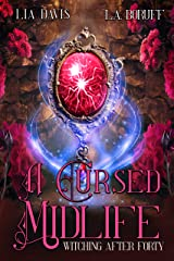 A Cursed Midlife: A Paranormal Women's Fiction (Witching After Forty Book 2) Kindle Edition