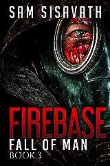 Firebase (Fall of Man, Book 3) Kindle Edition