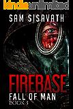 Firebase (Fall of Man, Book 3)