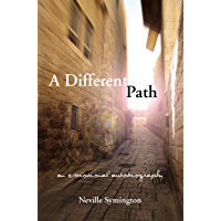 A Different Path: An Emotional Autobiography