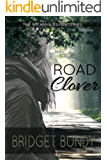 Road to Clover (The Breanna Raven Series Book 1)