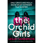 The Orchid Girls: A completely gripping psychological thriller (English Edition)