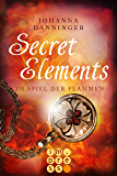 Secret Elements 4: Im Spiel der Flammen