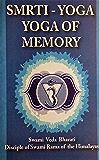 Smrti Yoga: Yoga for Memory