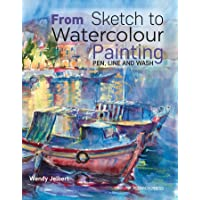 From Sketch to Watercolour Painting: Pen, Line and Wash