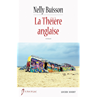 La Théière anglaise: Une aventure palpitante à travers la France (Le chant des pays)