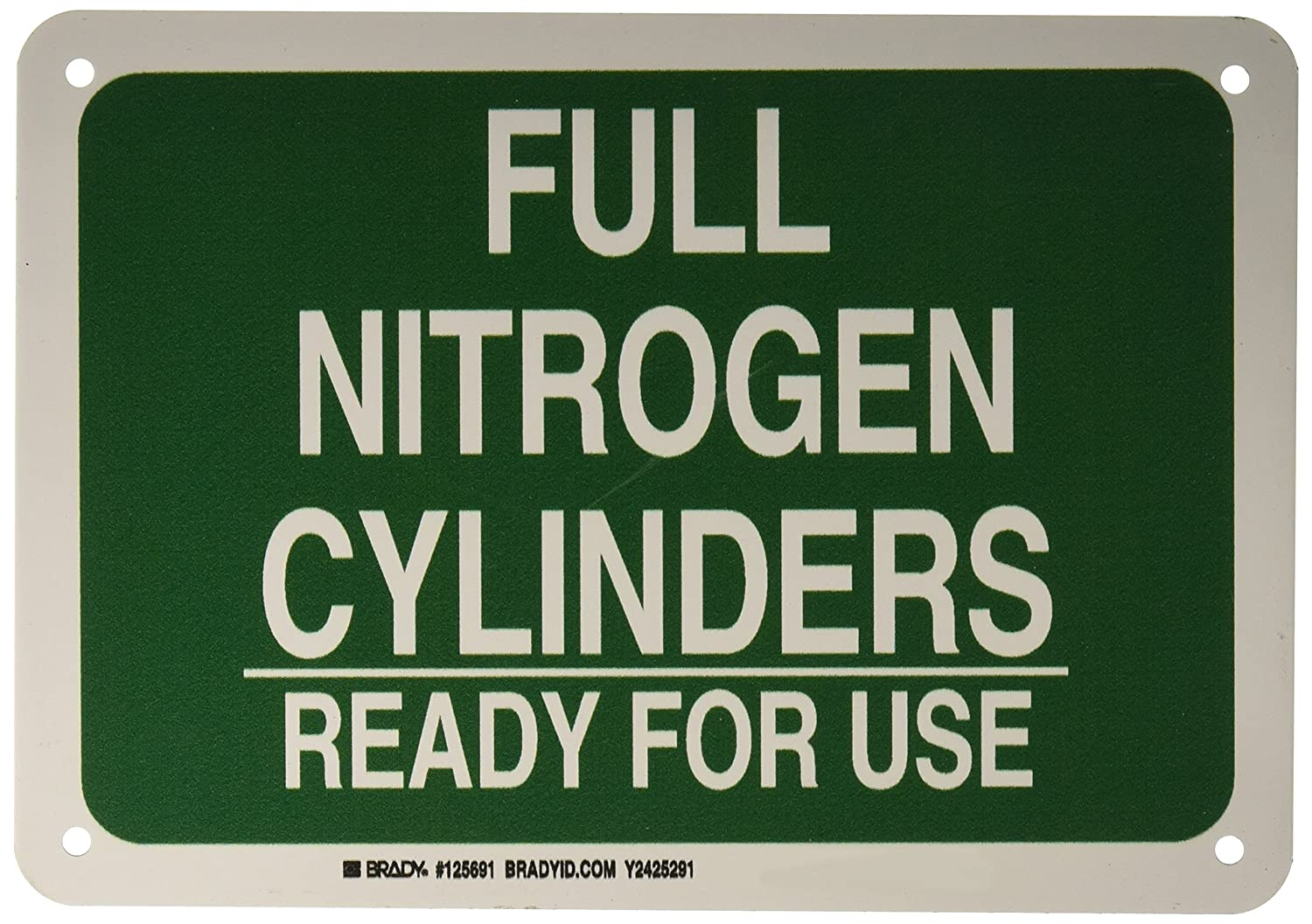 """Brady 125691 Chemical and Hazard Sign, Legend""""Full Nitrogen Cylinders Ready for Use"""", 7"""" Height, 10"""" Width, White on Green"""