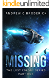 Missing: The Lost Colony Series, Part One