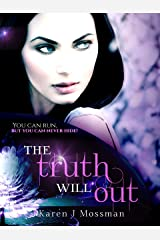 The Truth Will Out (The Decade Series Book 4) Kindle Edition