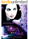 The Truth Will Out (The Decade Series Book 4)