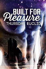 Built for Pleasure Kindle Edition