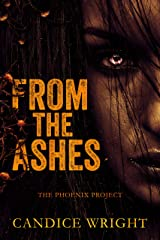 From the Ashes: The Phoenix Project (The Phoenix Project Duet Book 1) Kindle Edition