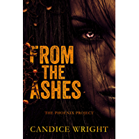 From the Ashes: The Phoenix Project (The Phoenix Project Duet Book One) (English Edition)