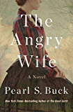 The Angry Wife: A Novel