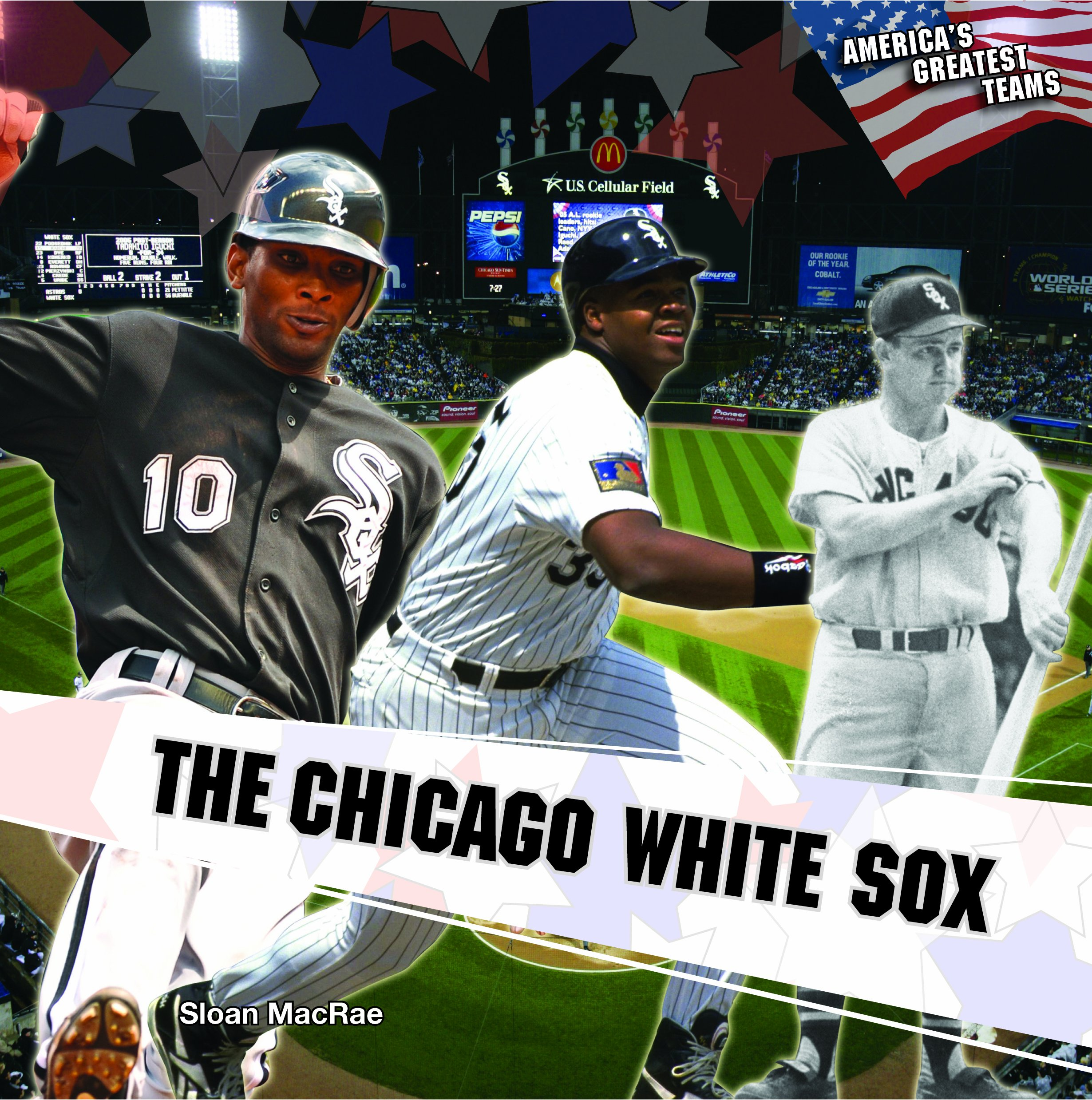 The Chicago White Sox (America's Greatest Teams (Library)) pdf