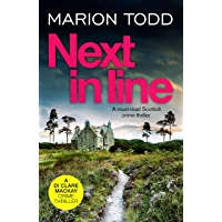 Next in Line: A must-read Scottish crime thriller (Detective Clare Mackay Book 5)