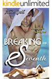 Breaking the Seventh (English Edition)