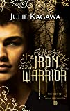 The Iron Warrior (The Iron Fey, Book 7)