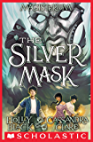 The Silver Mask (Magisterium #4) (The Magisterium)