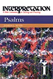 Psalms: Interpretation: A Bible Commentary for