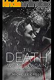 'Til Death We Meet Again (A Grim Awakening Book 3)