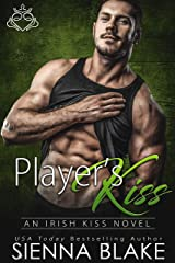 Player's Kiss: An Enemies-to-Lovers Contemporary Romance (Irish Kiss) Kindle Edition