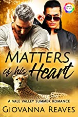 Matters of His Heart: A Summer Romance (Vale Valley Season 3 Book 17) Kindle Edition